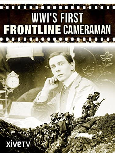 Pelicula Primer camarógrafo de primera línea de la Primera Guerra Mundial Online