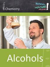 Ver Pelicula Alcohols - School Movie on Chemistry Online
