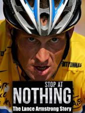 Ver Pelicula Stop at Nothing: la historia de Lance Armstrong Online