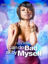 Ver Pelicula Tyler Perry\'s I Can Do Bad I Melf Online