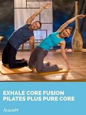 Ver Pelicula Exhale Core Fusion Pilates Plus Pure Core Online