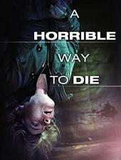 Ver Pelicula Una horrible manera de morir Online