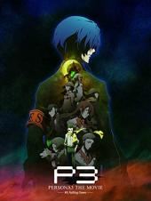 Ver Pelicula Persona 3-The Movie- No.3: Falling Down Online