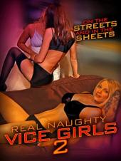 Ver Pelicula Real Naughty Vice Girls 2 Online